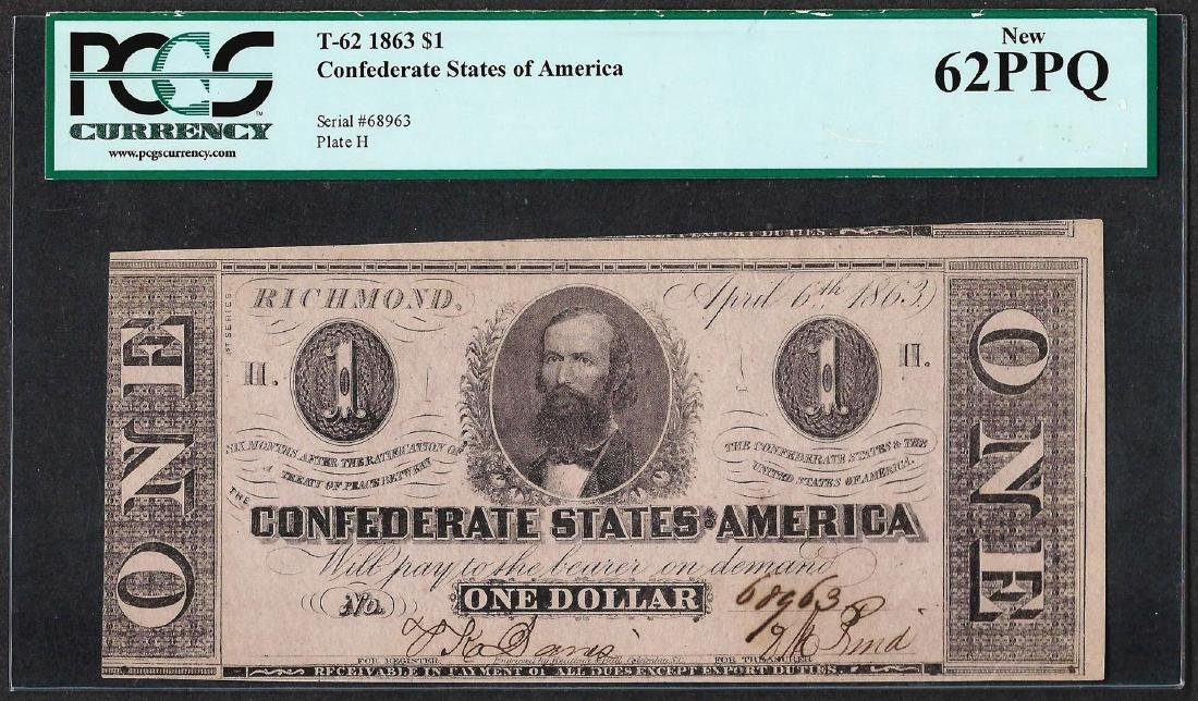 1863 $1 Confederate States of American Note T-62 PCGS