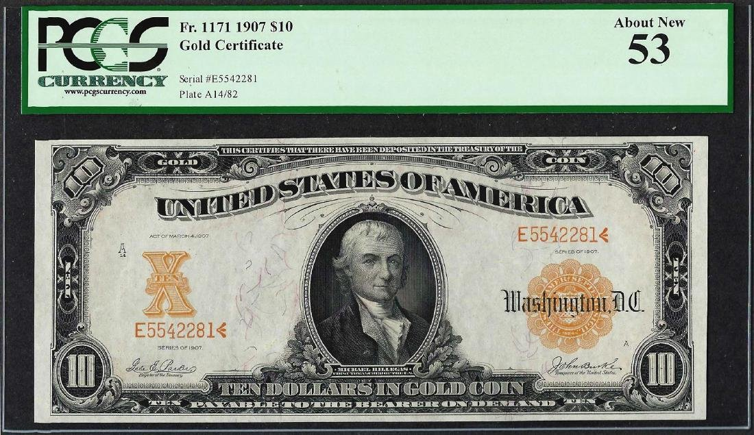 1907 $10 Gold Certificate Note Fr.1171 PCGS About New