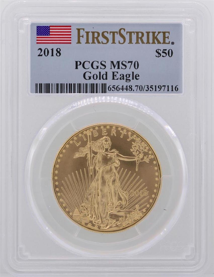 2018 $50 American Gold Eagle Coin PCGS MS70 First