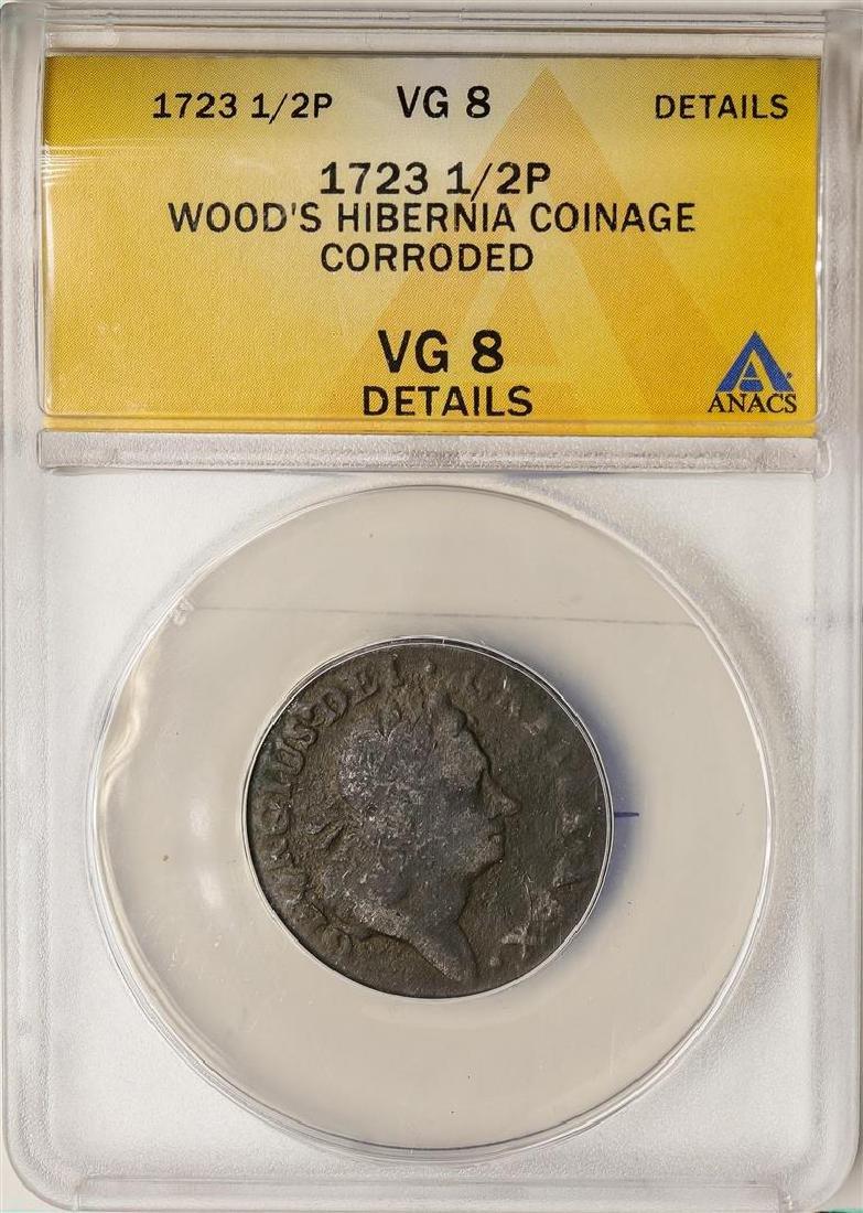 1723 Colonial 1/2 Penny Wood's Hibernia Coinage ANACS