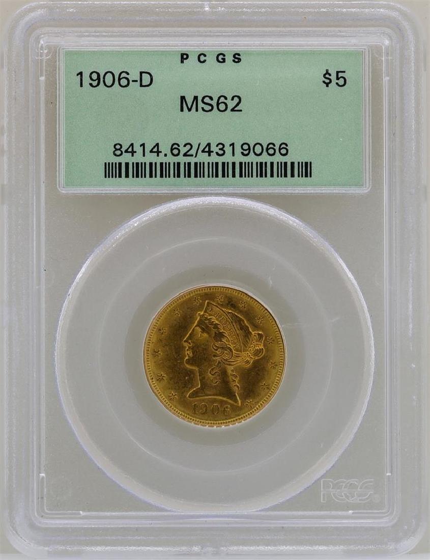1906-D $5 Liberty Head Half Eagle Gold Coin PCGS MS62
