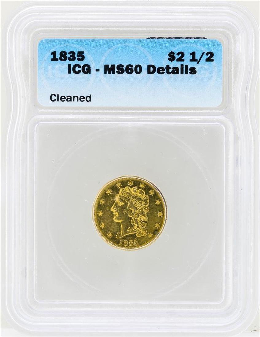 1835 $2 1/2 Classic Head Quarter Eagle Gold Coin ICG