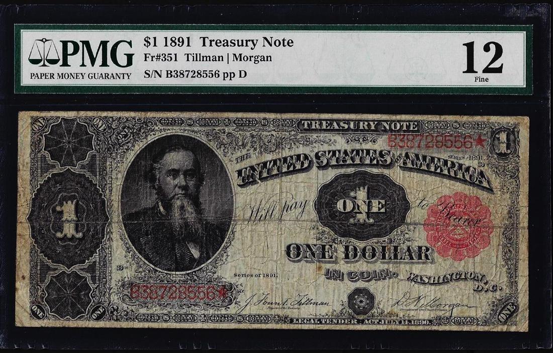 1891 $1 Treasury Note Fr.351 PMG Fine 12