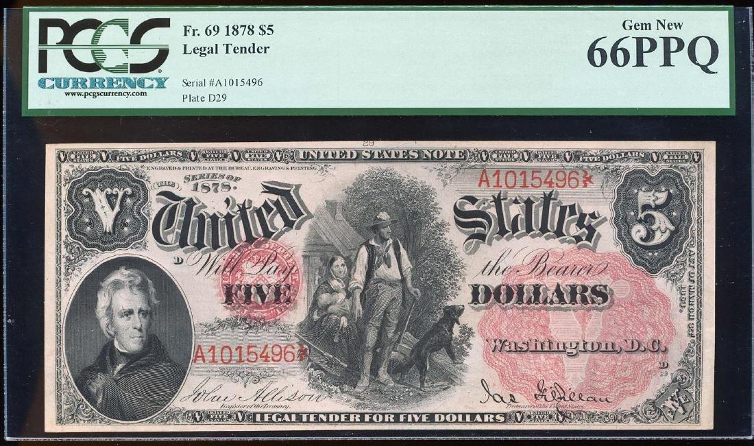 1878 $5 Legal Tender Note Fr.69 PCGS Gem New 66PPQ