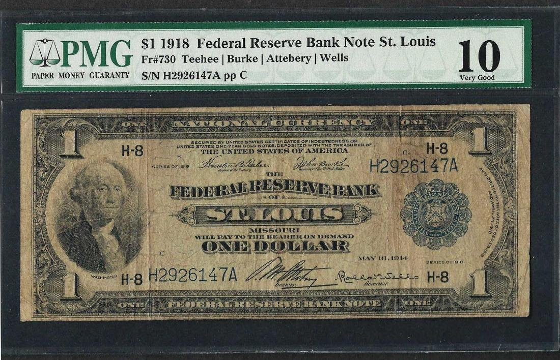1918 $1 Federal Reserve Bank Note St. Louis Fr.730 PMG