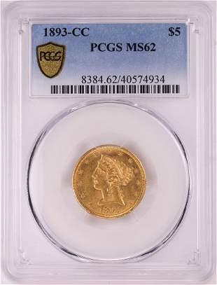 1893-CC $5 Liberty Head Half Eagle Gold Coin PCGS MS62