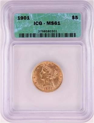 1901 $5 Liberty Head Half Eagle Gold Coin ICG MS61