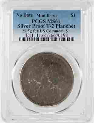 No Date Proof $1 Mint Error T-2 Silver Planchet PCGS