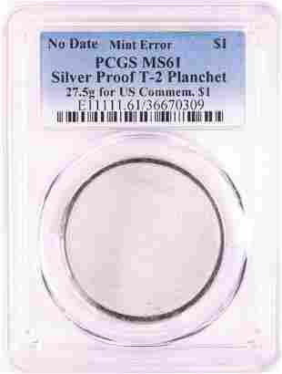 No Date Proof $1 Mint Error T-2 Silver Planchet PCGS
