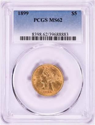 1899 $5 Liberty Head Half Eagle Gold Coin PCGS MS62