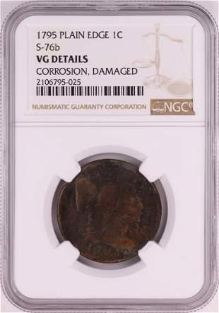 1795 Plain Edge S-76b Liberty Cap Large Cent Coin NGC