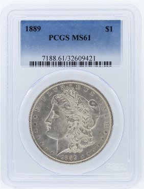 1889 Pcgs Ms61 Morgan Silver Dollar