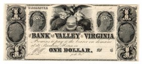 1800's $1 Bank Of The Valley In Virginia Currency Note
