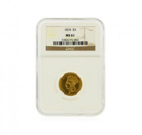 1874 $3 Indian Princess Head Gold Coin Ngc Graded Ms61