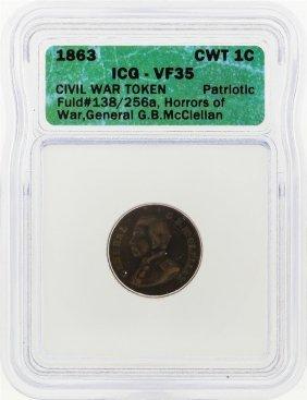 1863 Civil War Token General Horros Of War Icg Graded