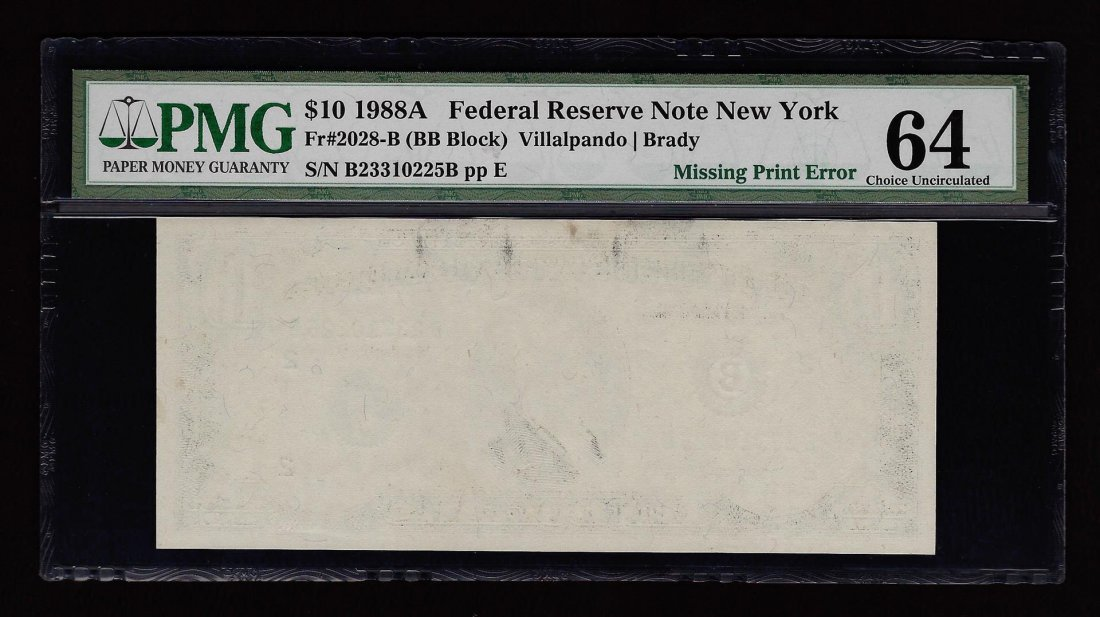 1988A $10 Federal Reserve Note Missing Print Error PMG