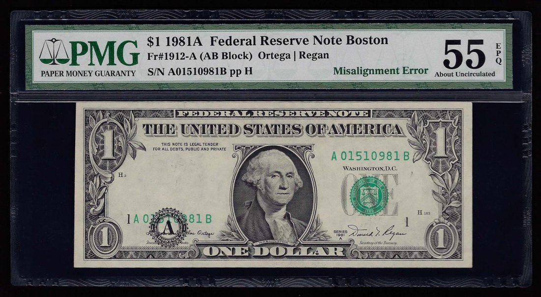 1981A $1 Federal Reserve Note Misalignment ERROR PMG