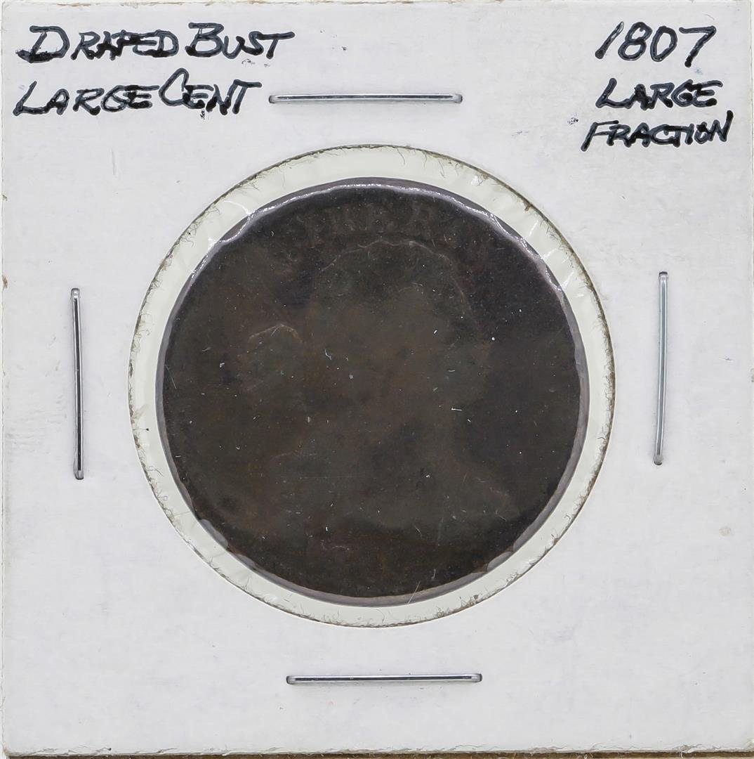 1807 Draped Bust Large Cent Large Fraction Coin