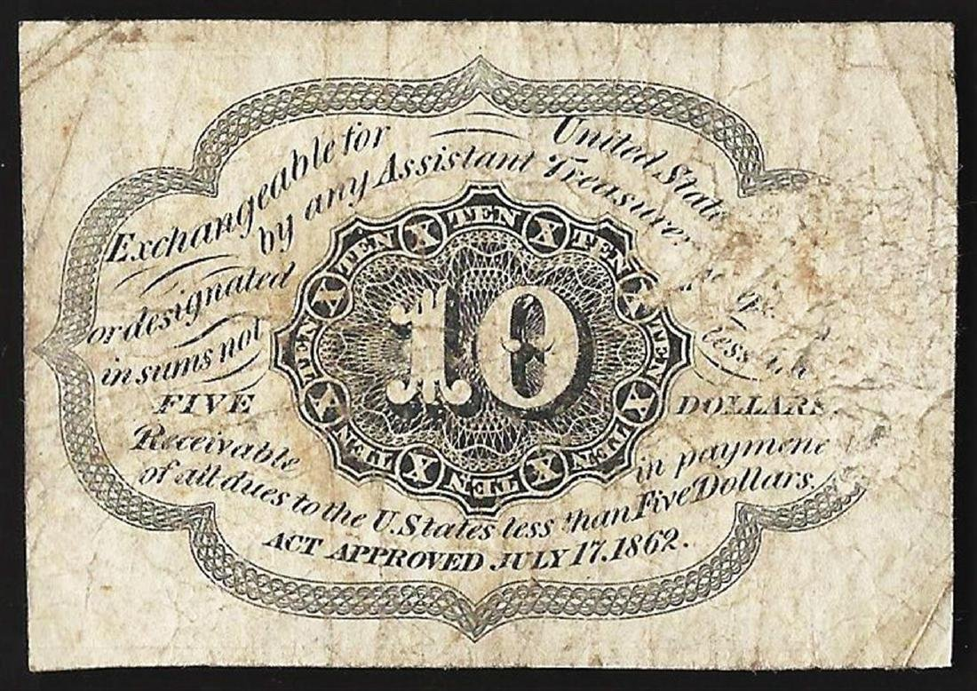1862 10 Cent 1st Issue Fractional Note - 2