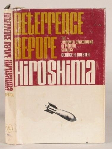 2532: DETERRENCE BEFORE HIROSHIMA