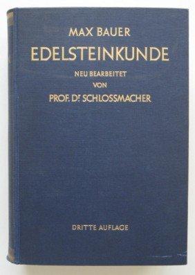 8: Max Bauer- Edelsteinkunde book