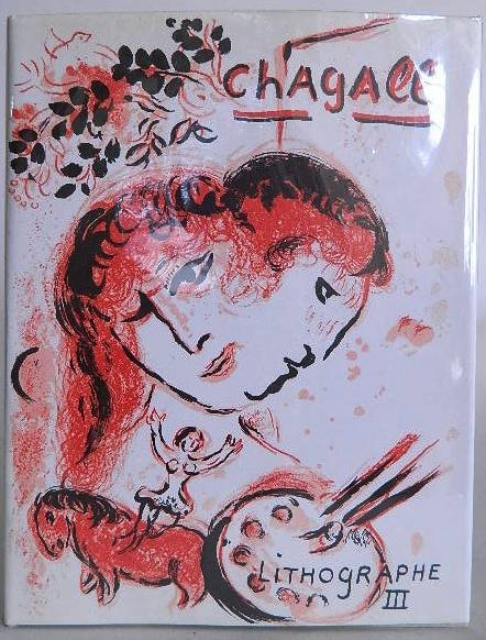 82: Chagall Lithographs III- catalog raisonne