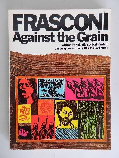 86: Antonio Frasconi book- Against The Grain
