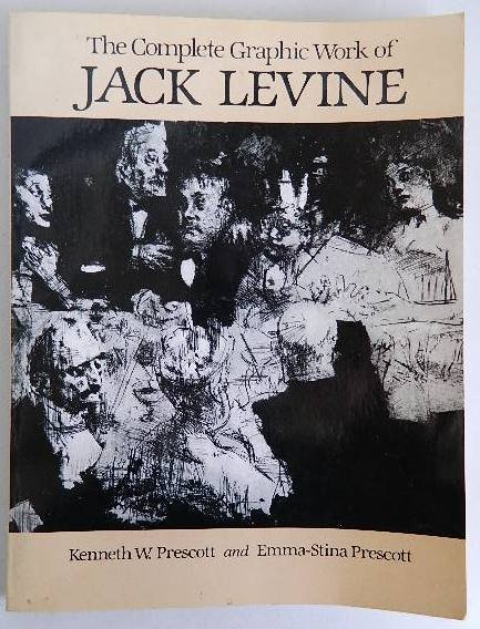 95A: Prescott book- Jack Levine complete graphic work