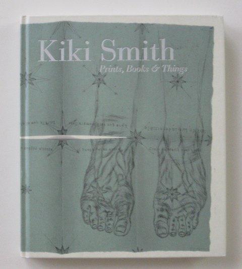 108: Weitman- Kiki Smith: Prints Books and Things