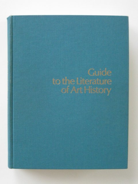 125: Guide to the Literature of Art History- book