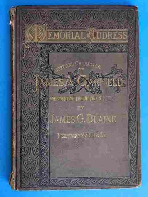 Blaine- James Garfield Memorial Address, 1882