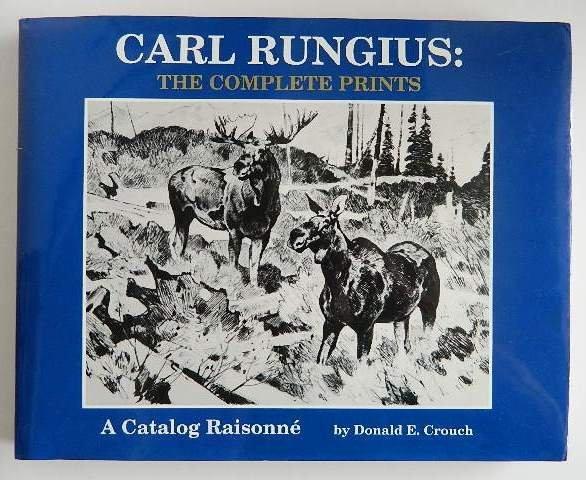 Crouch- Carl Rungius prints catalog raisonne