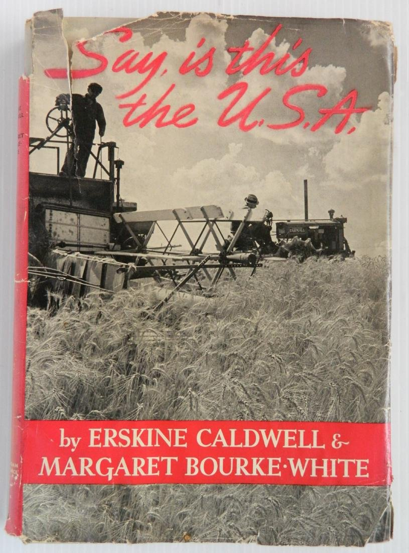 Caldwell and Bourke-White - Say, Is This The USA