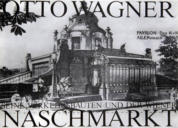 793: Walter Prankl, Otto Wagner, Seine Verkehrsbauten u