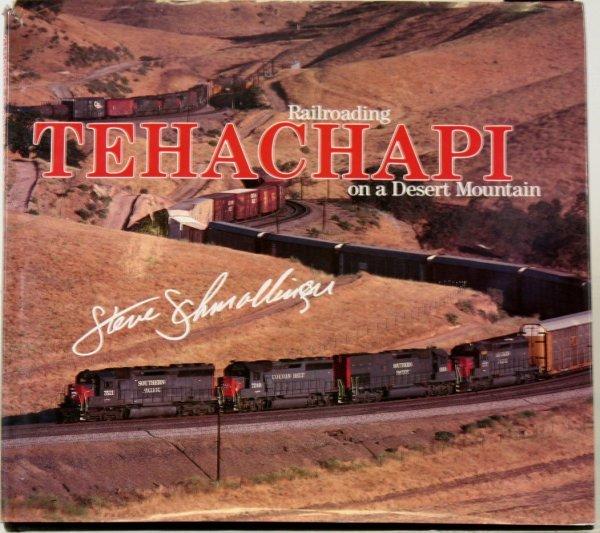 337: RAILROADING TEHACHAPI ON A DESERT MOUNTAIN