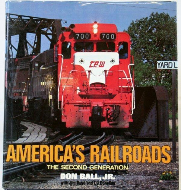 339: AMERICA'S RAILROADS by DON BALL JR.