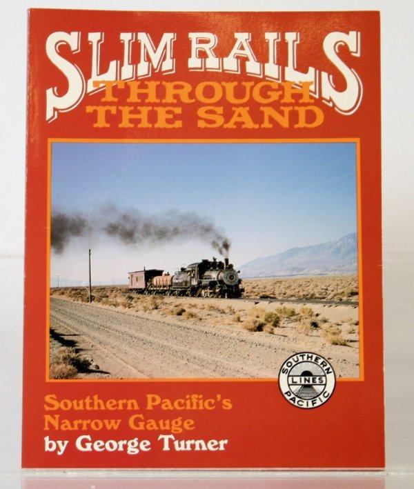 343: SLIM RAILS THROUGH THE SAND by GEORGE TURNER