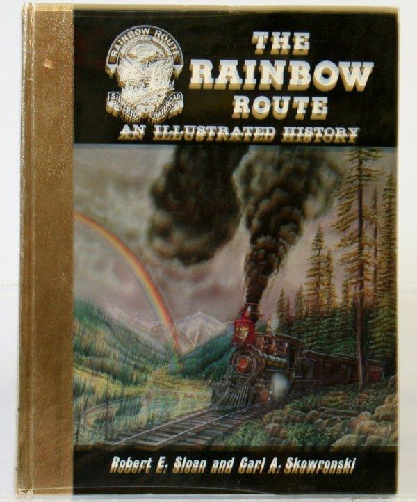 345: THE RAINBOW ROUTE by ROBERT SLOAN & CARL SKOWRONSK