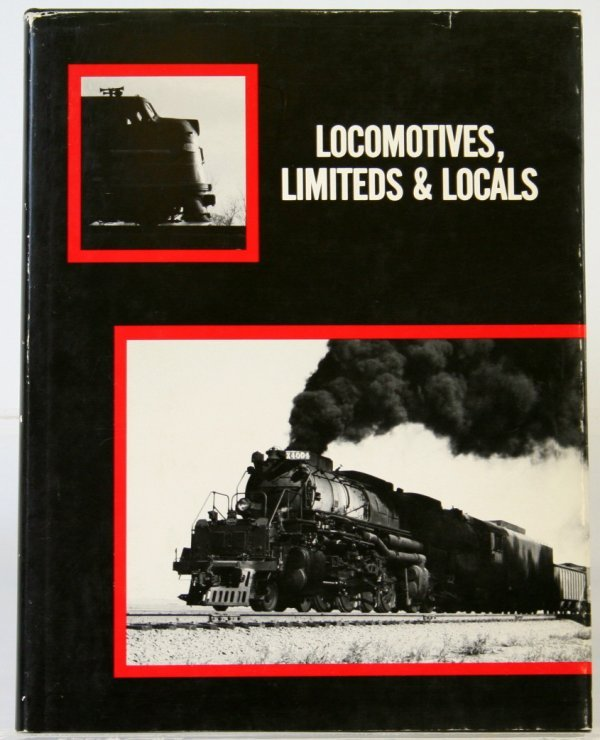 349: LOCOMOTIVES, LIMITEDS & LOCALS by RP OLMSTED