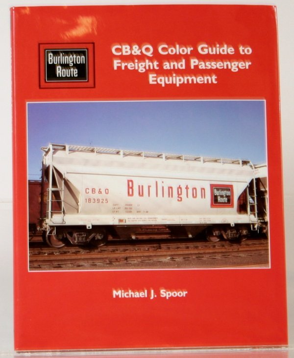 351: CB&O COLOR GUIDE OF FREIGHT & PASSENGER EQUIPMENT