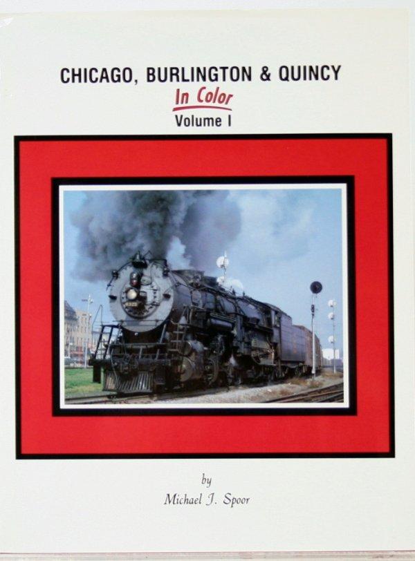 352: CHICAGO, BURLINGTON & QUINCY VOL. 1 IN COLOR