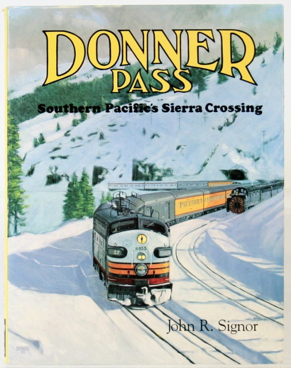 354: DONNER PASS SOUTHERN PACIFIC'S SIERRA CROSSING