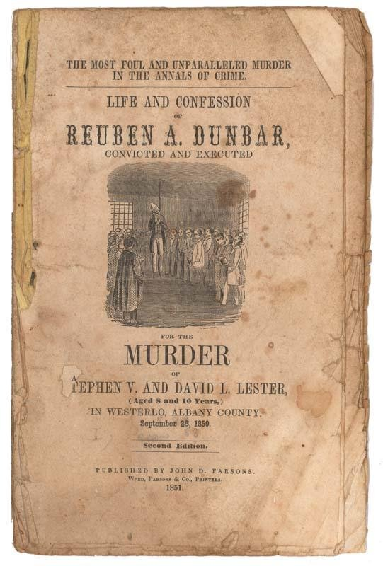 24: Life And Confession Of Reuben A. Dunbar