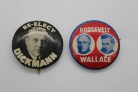 Roosevelt Wallace And Re-elect Dickmann Political Pins