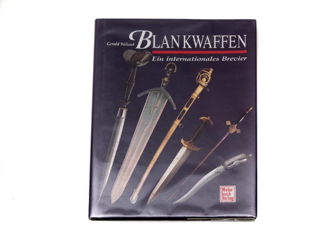 BOOK: BLANKWAFFEN EIN INTERNATIONALES, GERALD WELAND