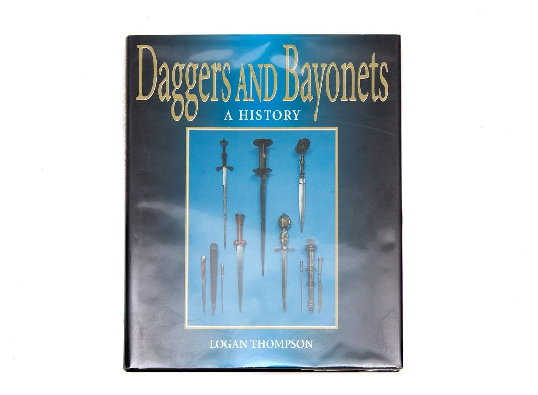 BOOK BY L. THOMPSON DAGGERS AND BAYONETS