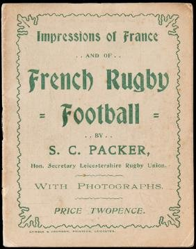 Packer (S.C.) Impressions of France and of French Rugby