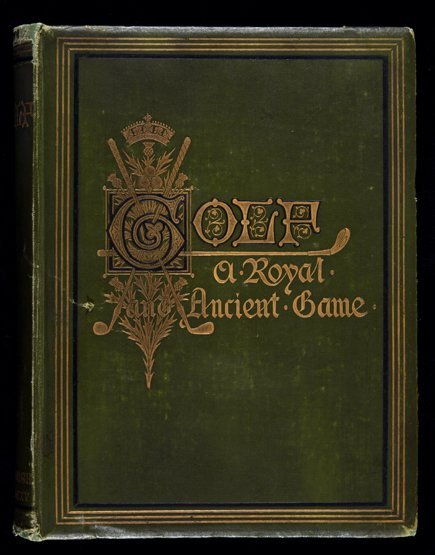 Clark (Rober) Golf A Royal and Ancient Game, 1st