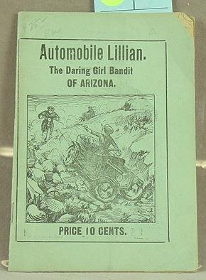 2: Automobile Lillian The Bandit  1910