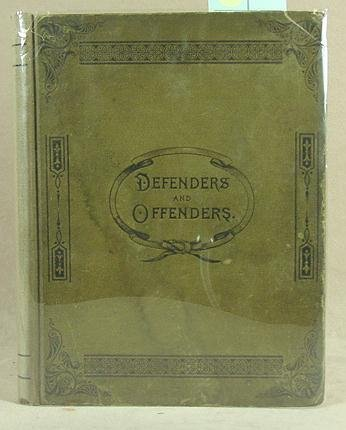 8: Defenders and Offenders 1888